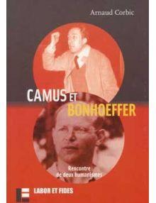 Camus et Bonhoeffer, Rencontre de deux humanismes