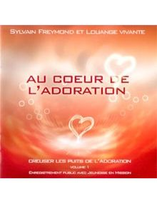 CD Au coeur de l'adoration