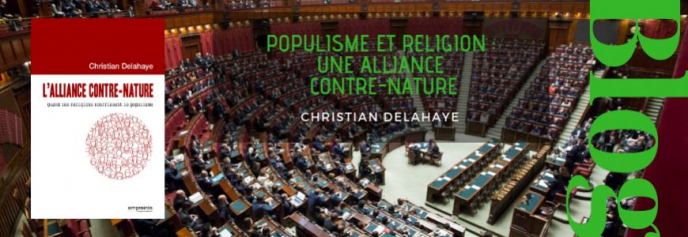 Populisme et religion : une alliance contre-nature