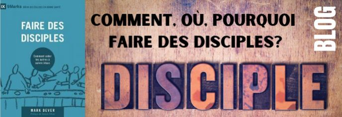 L'importance de faire des disciples